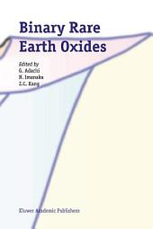 Binary Rare Earth Oxides