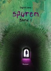 SPUREN: Band 1