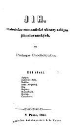 Jih: Historicko-romantické obrazy z dějin jihoslovanských, Svazek 3