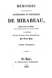 Mémoires biographiques, littéraires et politiques de Mirabeau: Volume1