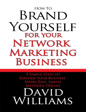 How to Brand Yourself for Your Network Marketing Business PDF