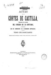 Actas de las Cortes de Castilla: Siguen las Actas de las Cortes que se juntaron en Madrid el año de 1592 y se acabaron en 1598, Volumen 14