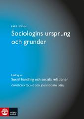 Sociologins ursprung och grunder