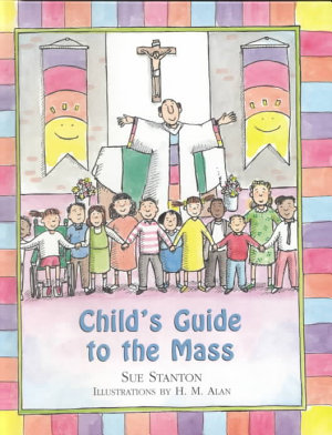 Child s Guide to the Mass
