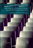 Rhetorical Audience Studies and Reception of Rhetoric PDF