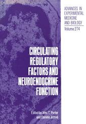 Circulating Regulatory Factors and Neuroendocrine Function