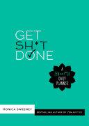 Get Sh T Done PDF