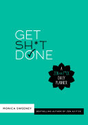 Get Sh T Done