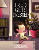 Fred Gets Dressed Book