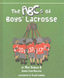 The ABCs of Boys  Lacrosse