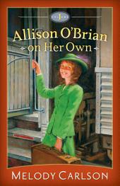 Allison O'Brian on Her Own :: Volume 1