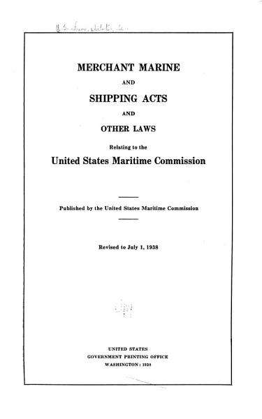 Download Merchant Marine and Shipping Acts and Other Laws Relating to the United States Maritime Commission Book