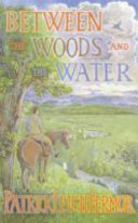 Between the Woods and the Water on Foot to Constantinople from the Hook of Holland