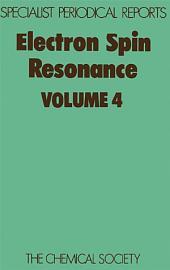 Electron Spin Resonance: Volume 4