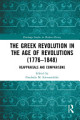 The Greek Revolution in the Age of Revolutions  1776 1848