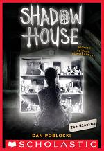 The Missing (Shadow House, Book 4)