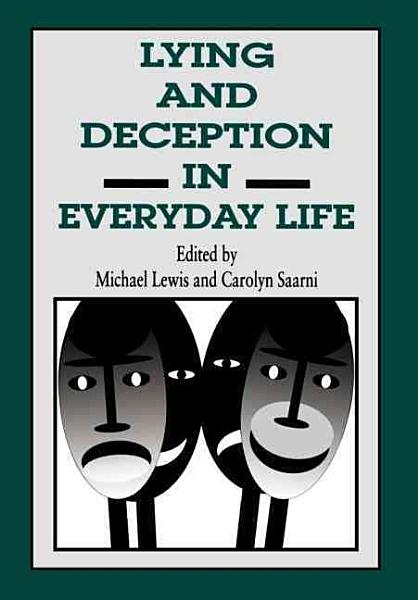 Download Lying and Deception in Everyday Life Book