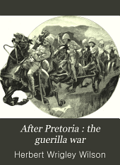 "After Pretoria : the guerilla war: The supplement of ""With the flag to Pretoria""."