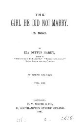 The girl he did not marry: Volume 3