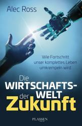 Die Wirtschaftswelt der Zukunft PDF
