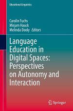 Language Education in Digital Spaces: Perspectives on Autonomy and Interaction