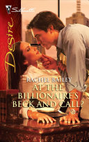 At the Billionaire s Beck and Call  PDF