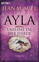 Ayla und das Tal der Pferde PDF