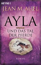 Ayla und das Tal der Pferde: Ayla 2