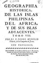 Geographia historica, de las Islas Philipinas, del Africa, y de sus islas adyacentes ...