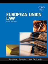 European Union Lawcards 6/e: Sixth Edition, Edition 6