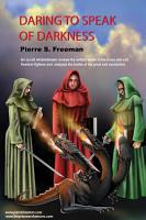 Daring To Speak Of Darkness PDF