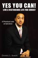 Yes You Can! Live a Victorious Life for Christ