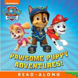Pawsome Puppy Adventures   PAW Patrol