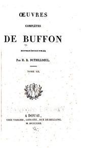 Oeuvres complètes de Buffon: Oeuvres diverses. Table générale alphabétique des articles contenus dans les douze volumes