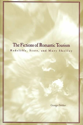 The Fictions of Romantic Tourism