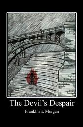 The Devil's Despair