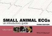 Small Animal ECGs: An Introductory Guide, Edition 3