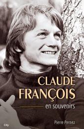Claude François en souvenirs