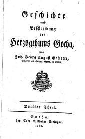 Geschichte und Beschreibung des Herzogthums Gotha: Band 3