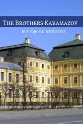 The Brothers Karamazov  Annotated with Critical Essay and Biography  PDF