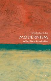 Modernism: A Very Short Introduction