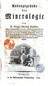 Anfangsgrunde der Mineralogie von D.Georg Adolph Suckow