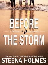 Before the Storm: (Stillwater Bay Series)