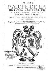 Historia general de Santo Domingo y de su Orden de Predicadores: Volumen 1