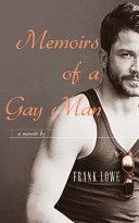 Download Memoirs of a Gay Man Book