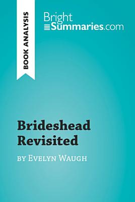 Brideshead Revisited by Evelyn Waugh  Book Analysis