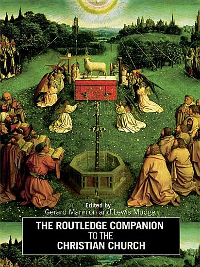 The Routledge Companion to the Christian Church PDF