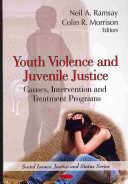 Youth Violence and Juvenile Justice