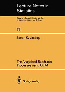 The Analysis of Stochastic Processes using GLIM PDF