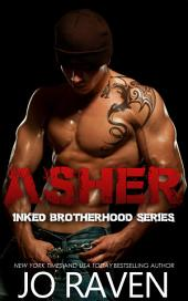 Asher: Inked Brotherhood Series 1